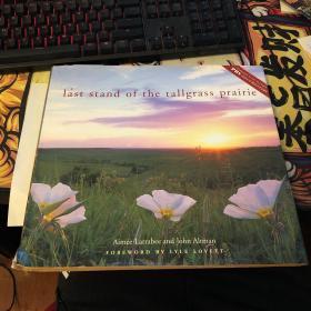 last stand of the tallgrass prairie(最高草原的最后一站)Larrabee and Altman  FRIEDMAN/FAIRFAX