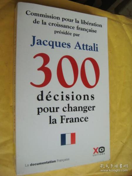 300 décisions pour changer la France 法文原版 20开