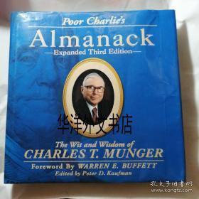 【包邮】2005年出版 Poor Charlie's Almanack:The Wit and Wisdom of Charles T. Munger, Expanded Third Edition