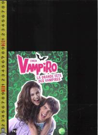 原版法语小说 CHICA VAMPIRO La grande fête des vampires /【店里有许多法文原版书欢迎选购】