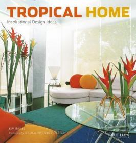 TropicalHome:InspirationalDesignIdeas