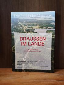 DIE POLITISCHE MEINUNG: DRAUSSEN IM LANDE【德文原版】