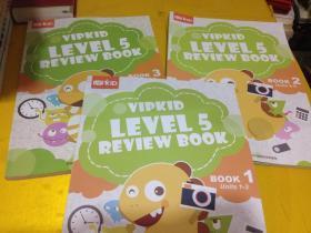 VIP KID VIPKID LEVEL 5 REVIEW BOOK 1 Units(1-3)+BOOK 2 Units(4-6)+BOOK 3 Units (7-9)三册合售 彩页16开