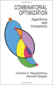 Combinatorial Optimization:Algorithms and Complexity