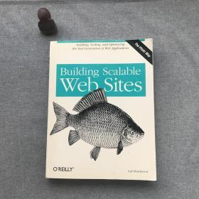 Building Scalable Web Sites:Building, Scaling, and Optimizing the Next Generation of Web Applications