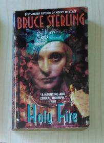 英文原版 Holy Fire By Bruce Sterling 著