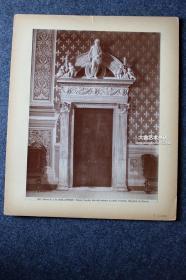 美国纽约著名建筑设计师GEORGE W. JACOBY  (1881-1937)旧藏,世界建筑艺术原版老照片第12号:韦奇奥宫钟楼大理石门,清代大幅蛋白照片,尺寸为25.7X19.4厘米