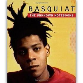 现货:正版Basquiat: The Unknown Notebooks,巴斯奎特:未知的笔记