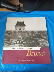 THE OLD PHOTOS OF BEIJING
