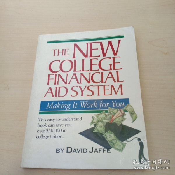 The New College Financial Aid System: Making It Work for You(以图为准)
