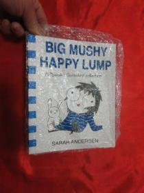Big Mushy Happy Lump:A Sarah's Scribbles Collection