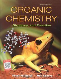 Organic Chemistry: Structure and Function  英文原版 有机化学:结构与功能(原著第8版) (美)K. 彼得C. 福尔哈特 (K. Peter C. Vollhardt)