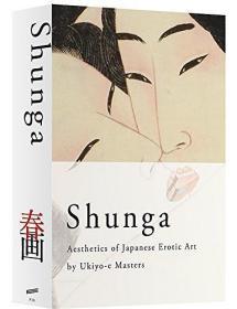 Shunga - Aesthetics of Japanese Erotic A