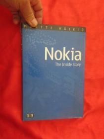 NOKIA, THE INSIDE STORY.     (小16开,硬精装)【详见图】