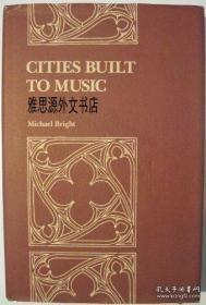 【包邮】1984年出版 Cities Built to Music: Aesthetic Theories of the Victorian Gothic Revival