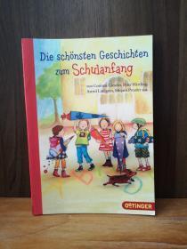 Die Sch�Nsten Geschichten Zum Schulanfang: Von Corinna Gieseler, Peter H�Rtling, Astrid Lindgren, Mirjam Pressler U.A【德文原版】