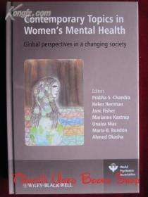 Contemporary Topics in Women's Mental Health: Global perspectives in a changing society(英语原版 精装本)妇女心理健康的当代话题:变化社会中的全球视角