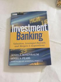 Investment Banking:Valuation, Leveraged Buyouts, and Mergers and Acquisitions