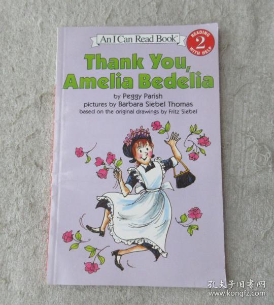 Thank You, Amelia Bedelia (I Can Read, Level 2)谢谢你,阿米莉亚·贝迪利亚