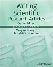 Writing Scientific Research Articles: Strategy and Steps  英文原版 如何写出高水平英文科技论文—策略与步骤  玛格丽特卡吉尔 (Margaret Cargill)
