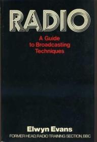 Radio : A Guide to Broadcasting Techniques