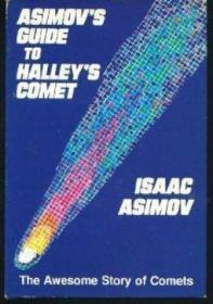 Asimov's Guide to Halley's Comet.