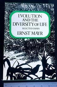 Evolution and the Diversity of Life; Selected Essays