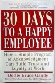 """30 Days To A Happy Employee """" Signed """""""