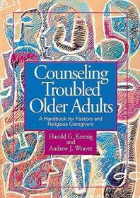 Counseling Troubled Older Adults (First Edition)