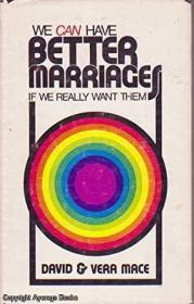 We Can Have Better Marriages If We Really Want Them