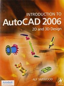 Introduction to AutoCAD 2006: 2D and 3D Design