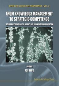 From Knowledge Management to Strategic Competence: Measuring Technological, Market and Organisati...