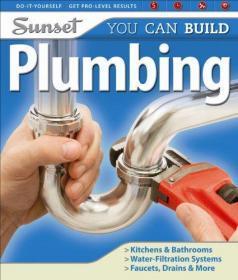 Sunset You Can Build: Plumbing