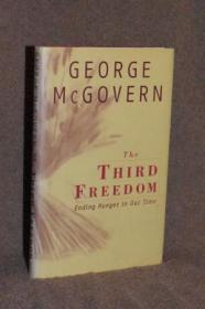 The Third Freedom: Ending Hunger In Our Time