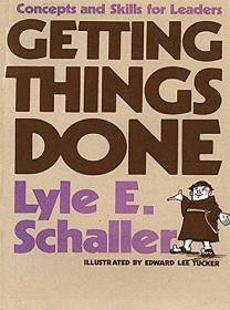 Getting Things Done: Concepts and Skills for Leaders