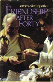 Friendsip After Forty