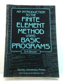 An Introduction to the Finite Element Method Using Basic Programs