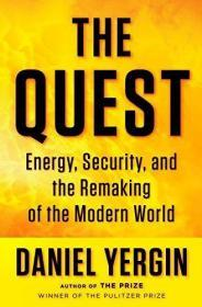 The Quest: Energy, Security, and the Remaking of the Modern World (Signed)