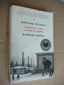 Nothing to Envy:Real Lives in North Korea (National Book Award Finalist)