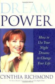 Dream Power : How to Use Your Night Dreams to Change Your Life