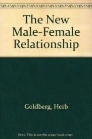 The New Male-Female Relationship.