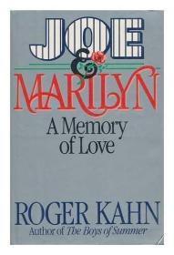 Joe & Marilyn: A Memory of Love