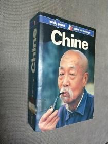 longly planet guide  de  voyage Chine(法语版)  (孤独星球导游指南,外国人眼中的中国)