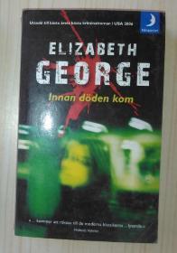 瑞典语原版 Innan döden kom by Elizabeth George  著