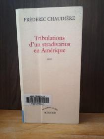 Tribulations D'un Stradivarius En Amérique【法文原版】