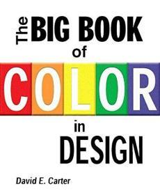 (进口英文原版)The Big Book of Color in Design
