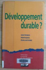法文原版书 Développement durable ?: Doctrines, pratiques, évaluations. (Français) Broché – 7 août 2002 de Jean-Yves Martin  (Auteur)