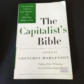 The Capitalist's Bible: The Essential Guide to Free Markets-and Why They Matter to You