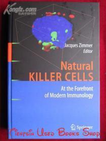 Natural Killer Cells: At the Forefront of Modern Immunology(英语原版 精装本)自然杀伤细胞:现代免疫学前沿