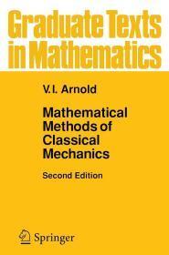 Mathematical Methods of Classical Mechanics (Graduate Texts in Mathematics)